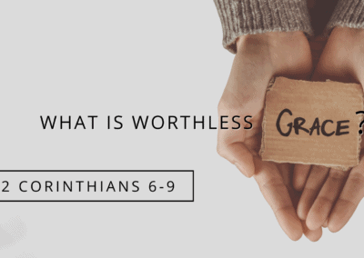 What Is Worthless Grace?