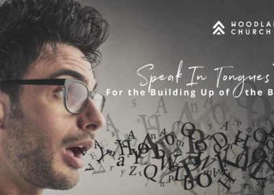 Speak In Tongues? For the Building Up of the Body